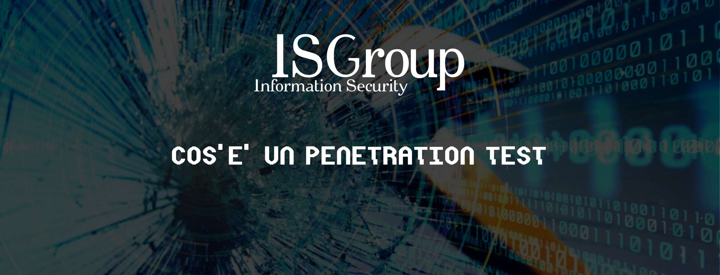 Cos'è un Penetration Test